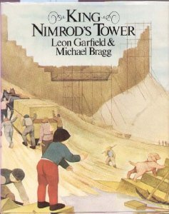 King Nimrods Tower  by  Leon Garfield