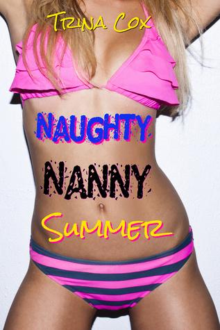 Naughty Nanny Summer Trina Cox