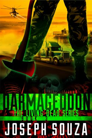 Darmageddon (The Living Dead Series Book 3)  by  Joseph Souza
