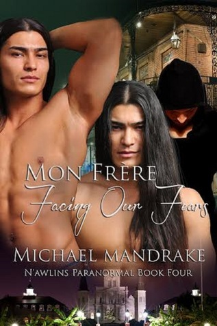 Mon Frère: Facing Our Fears Triad Literary