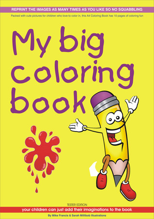 My Big Coloring Book Mike Francis