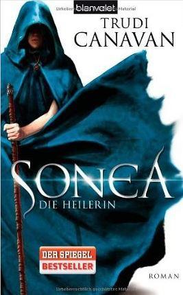 Sonea - Die Heilerin (Die Saga von Sonea, #2)  by  Trudi Canavan