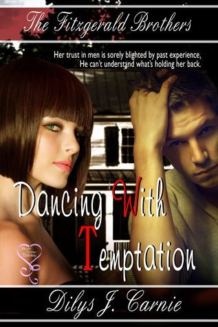 Dancing With Temptation (The Fitzgerald Brothers 2)  by  Dilys Carnie