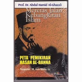 Meretas Jalan Kebangkitan Islam أبو حامد الغزالي