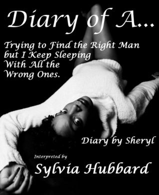 Diary of A. . .  by  Sylvia Hubbard