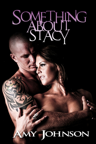 Something About Stacy Amy   Johnson