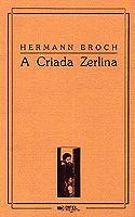 A Criada Zerlina  by  Hermann Broch