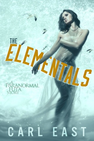 The Elementals Carl East