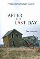 After the Last Day  by  Don Hayward