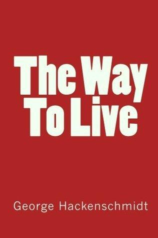 The Way To Live George Hackenschmidt