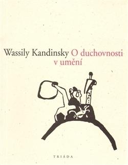 O duchovnosti v umění  by  Wassily Kandinsky