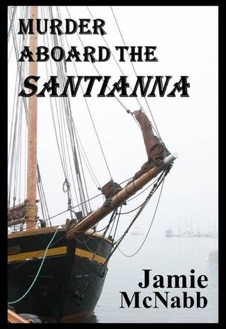 Murder Aboard the Santianna  by  Jacob Innes