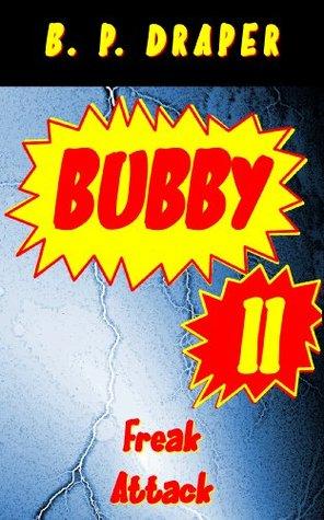 Bubby IV: Return to Nobulescence B. P. Draper