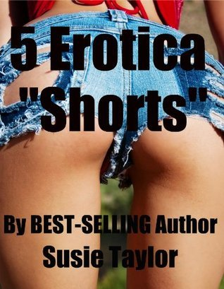 5 Erotica Shorts  by  Susie Taylor