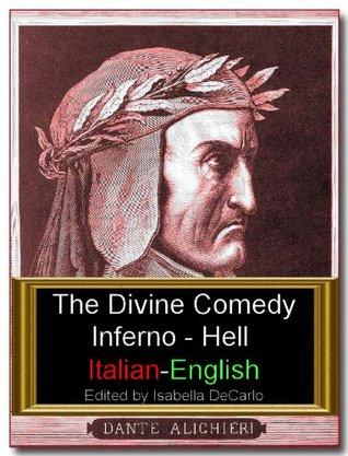The Divine Comedy Italian-English Dual Language Version - Inferno  by  Dante Alighieri