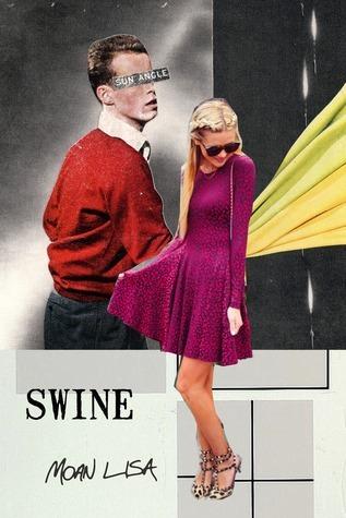 Swine  by  Moan Lisa