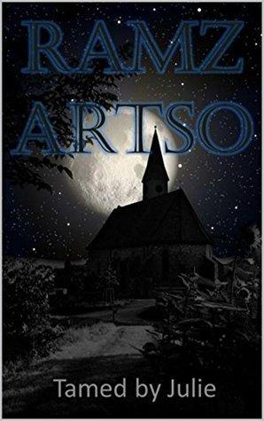 Tamed Julie (Book 1) Paranormal Werewolf Romance by Ramz Artso