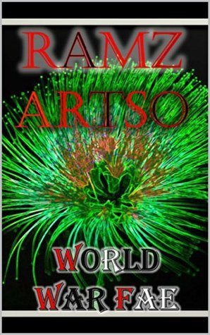 World War Fae (Book 1) Young Adult Paranormal Romance  by  Ramz Artso