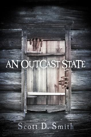 An Outcast State -xld Scott D.  Smith