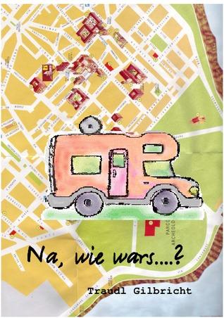 Na, wie war´s...?  by  Traudl Gilbricht