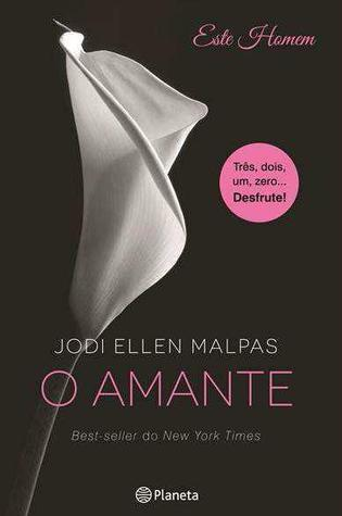 O Amante (Este Homem #1)  by  Jodi Ellen Malpas