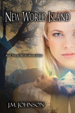New World Island (Avi Bloom #2)  by  J.M.  Johnson