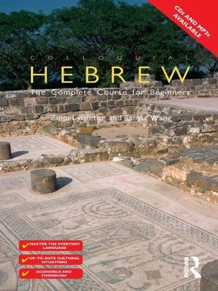 Colloquial Hebrew (Colloquial Series) Tamar Wang