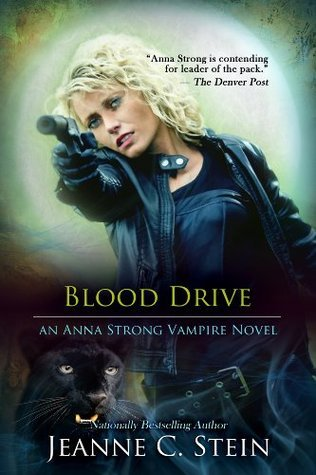 Blood Drive (An Anna Strong Novel Book 2) Jeanne C. Stein
