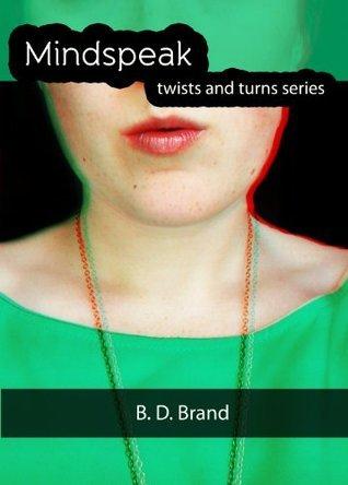 Mindspeak (Twists & Turns series Book 3)  by  B.D. Brand