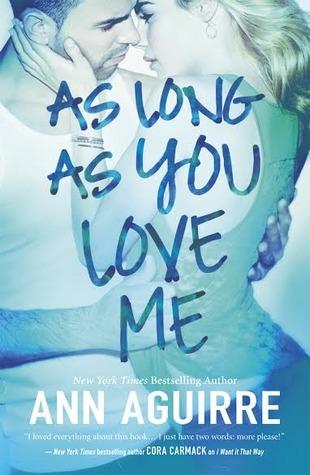 As Long As You Love Me (2B Trilogy, #2)  by  Ann Aguirre
