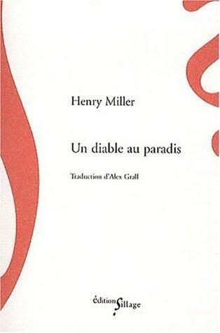 Un diable au Paradis Henry Miller