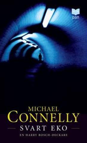Svart eko (Harry Bosch, #1)  by  Michael Connelly