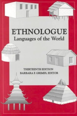 Ethnologue: Languages Of The World Barbara F. Grimes