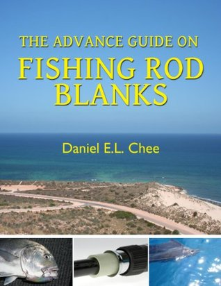 A Rod Designers Fishing Memoirs  by  Daniel Chee