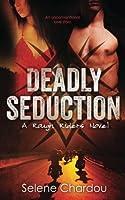 Deadly Seduction (Rough Riders MC, #1)