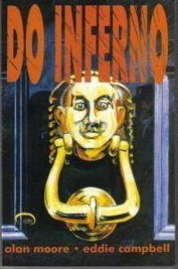 Do Inferno 3 (From Hell, #3) Alan Moore