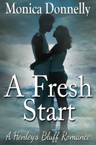 A Fresh Start  by  Monica Donnelly