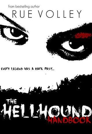 Hellhound Handbook (Hellhound #4)  by  Rue Volley