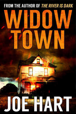 Widow Town  by  Joe Hart