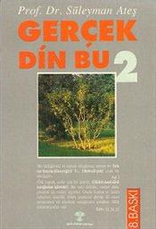 Gerçek Din Bu 2  by  Süleyman Ateş
