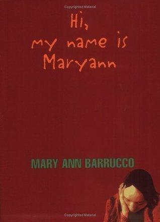 Hi, My Name is Mary Ann  by  Mary Ann Barrucco