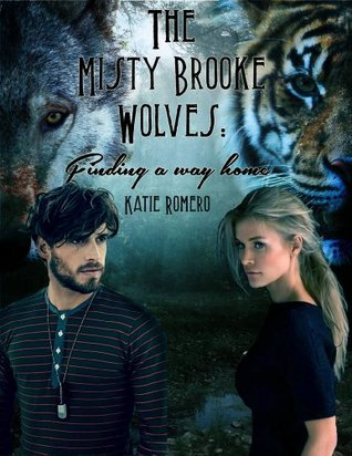 The Misty Brooke Wolves: Finding A Way Home  by  Katie Romero