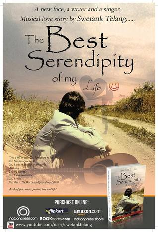 The Best Serendipity Of My Life  by  Swetank Telang