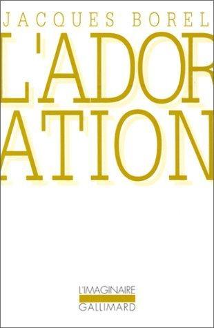 LAdoration  by  Jacques Borel