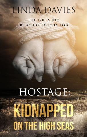 Hostage: Kidnapped on the High Seas Linda Davies