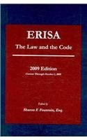 ERISA:  The Law and The Code, December 2006 Edition  by  Sharon F. Fountain