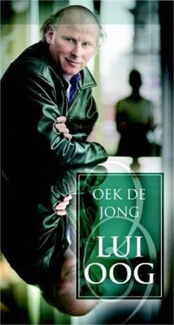 Lui Oog Oek de Jong