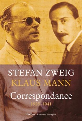Correspondance, 1925-1941, Stefan Zweig, Klaus Mann Stefan Zweig