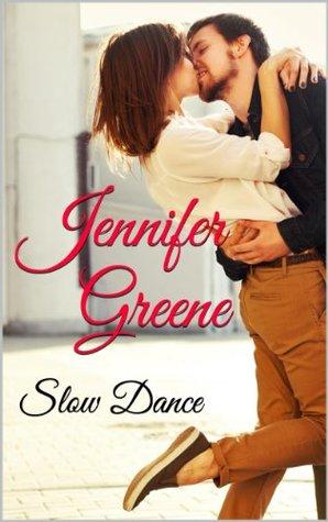 Slow Dance Jennifer Greene