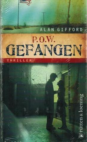P.O.W. Gefangen: Thriller  by  Alan Gifford